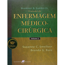 Tratado De Enfermagem Médico-cirúrgica - Brunner (2 Volumes)
