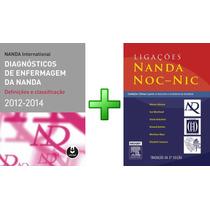 Diagnóstico De Enfermagem Nanda + Ligações Nanda, Noc E Nic
