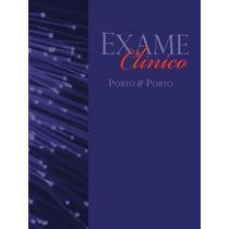 Ebook Exame Clínico, Porto & Porto, 7ª Ed., Livro Digital
