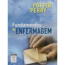 Fundamentos De Enfermagem - 7° Edição Potter Perry