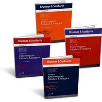 Brunner & Suddarth Tratado De Enfermagem Médico-cirúrgica 4