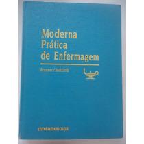 Moderna Prática De Enfermagem Volume 4 - Brunner Suddarth