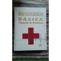 Livro - Enfermagem Básica, Teoria & Prática