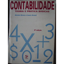 Contabilidade - Teoria E Prática Básicas 8ª Ed. Greco, A.