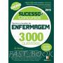 Sucesso Em Concursos Técnico E Auxiliar De Enfermagem 3000 Q