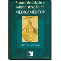 Manual De Calculo E Administraçao De Medicamentos