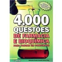 4.000 Questões De Farmácia E Bioquímica Para Passar Em Conc.