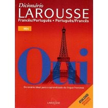 Dicionário Larousse - Francês Português - Português Francês