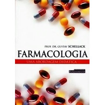 Livro Farmacologia - Uma Abordagem Didática - Lacrado