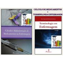 Cálculo E Administração De Medic + Terminologia Em Enfermage
