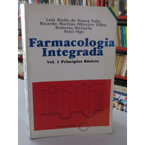 Livro Farmacologia Integrada Volume 1 Princípios Básicos