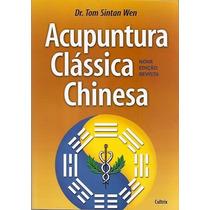 Livro Acupuntura Classica Chinesa - Ebook