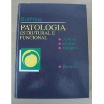Patologia Estrutural E Funcional - 5a. Edição