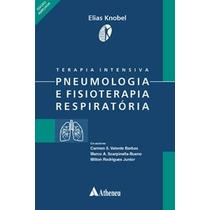 Terapia Intensiva Pneumologia E Fisioterapia Respiratória
