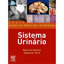 Sistema Urinário - Bases Da Medicina Integrada - Hachul