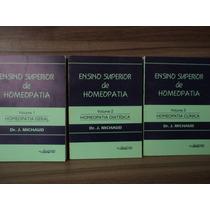 Coleção 3 Volumes - Ensino Superior De Homeopatia