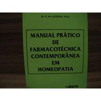 Manual Prático De Farmacotécnica Contemporanea Em Homeopatia