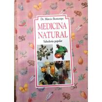 Livro Medicina Natural - Sabedoria Popular, De M. Bontempo