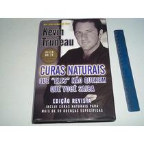 Livro Curas Naturais Que Eles Não Querem Que Você Saiba 2007