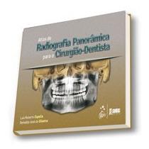 Livro Atlas De Radiologia Panorâmica Para O Cirurgião-dentis