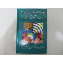 Livro Em Inglês - Computational Maps In The Visual Cortex