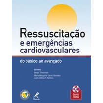 Ressuscitação,emergênciascardiovasculares Do Básico Ao Avan.