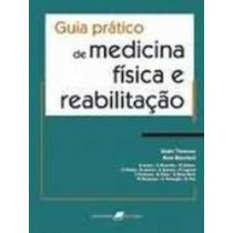 Guia Pratico De Medicina Fisica E Reabilitação