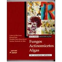 Guia Para Identificação Fungos Actinomicetos E Algas De ...