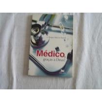 Médico Graças A Deus - Medicina
