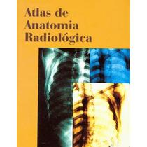 Ebook - Atlas De Anatomia Radiológica - Moller - 2ª Edição