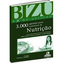 Bizu De Nutrição - 3000 Questões Para Concursos De Nutrição