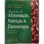 Livro Tratado De Nutrição, Alimentação E Dietoterapia 3 Vol.