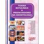 Toxina Botulínica E Preenchedores Na Odontologia