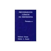 Procedimentos Clínicos Em Endodontia, Naboru Imura