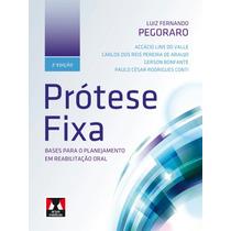 Prótese Fixa Pegoraro.