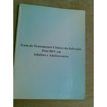 Livreto.guia De Tratamento Clinico Da Infecção Pelo Hiv Em A