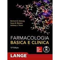 Pdf Bertram G. Katzung - Farmacologia Básica E Clínica, 12ª