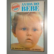 Livro A Vida Do Bebê - 1986