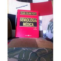 Semiologia Médica - Celmo Celeno Porto