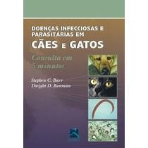 Doenças Infecciosas E Parasitárias Em Cães E Gatos