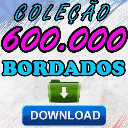 Mega Coleção 600 Mil Bordados + Disney Somente Via Download