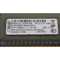 Memória Smart (hp) 2gb Ddr3 Pc3-10600u 1333mhz 1rx8 240p