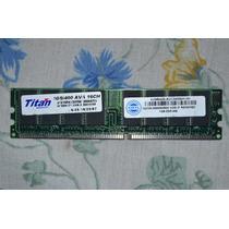 Memoria Ddr1 De 1gb Para Desktop 400mhz (tenho 3 Pent)