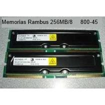 Memoria Rambus 256 Mb / 8 Pc800 - 45