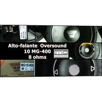 Alto-falante Oversound 10 Mg-400 8 Ohms