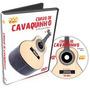 Dvd Curso De Cavaco Iniciantes Vol 1 Na Cheiro De Musica