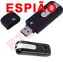 Pendrive Usb Espião Spy Hd Gravador Som Camera Led Micro Sd