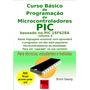 Programando Microcontroladores Pic. Vol.04 C/brinde- Ref.192