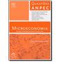Microeconomia: Questões Comentadas Das Provas De 2002 A 2011