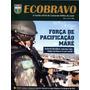Força De Pacificação Da Maré Exército - Revista Ecobravo